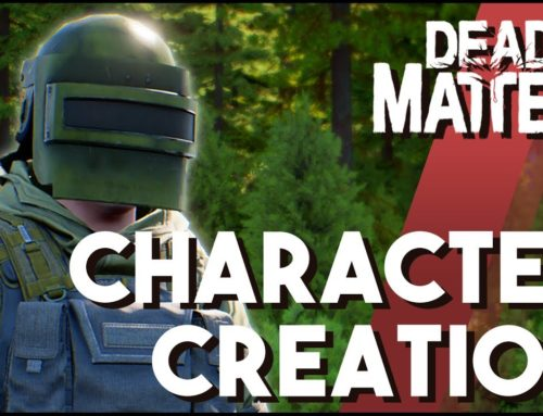 Dead Matter Update – Character Creation & Customization