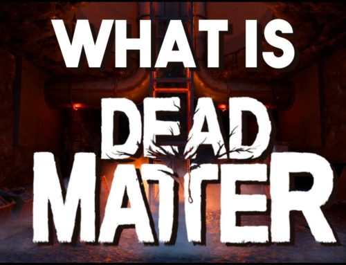 What is Dead Matter? The New Zombie Survival Game of 2020