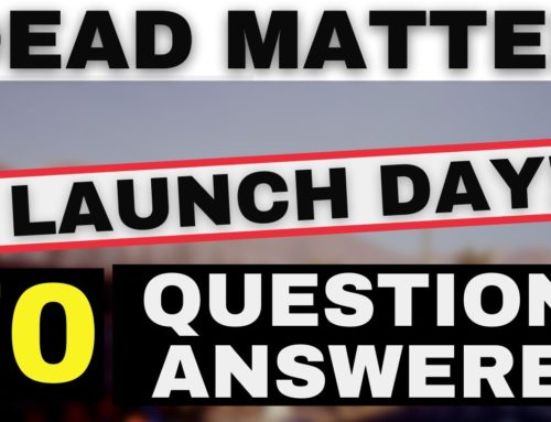 DEAD MATTER – IT'S LAUNCH DAY! | New Gameplay and 70 Questions Answered