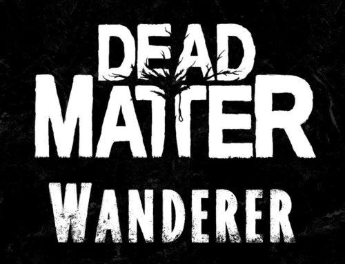 Dead Matter – Wanderer