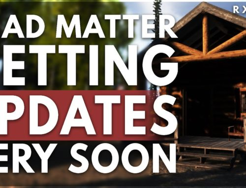 UPDATES are coming to DEAD MATTER… AND SOON!